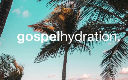 Gospel Hydration Music